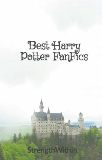 Best Harry Potter FanFics