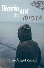 Diario de un idiota by Torres7w7