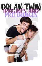 Dolan Twin Imagines/Preferences by StarbucksAndBieber
