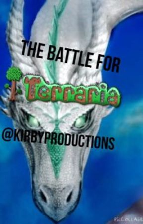 The Battle for Terraria by KirbyProductions