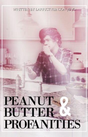 peanut butter & profanities [larry stylinson] ✅