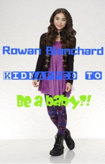 Rowan Blanchard kidnapped to be a baby?!