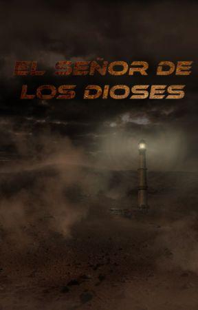 El Señor de los Dioses by elfgod31