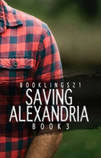 Saving Alexandria [Book 3 of the Stavros Series] ✔️