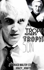 Trophy Father's Trophy Son by Alxhxmxra