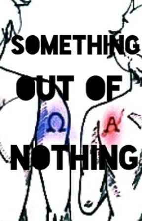Something out of Nothing (USUK) by al-fredo_sauce