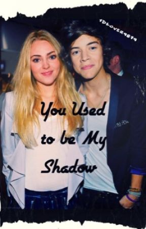 I Was Your Shadow - h.s by 1DLover9879