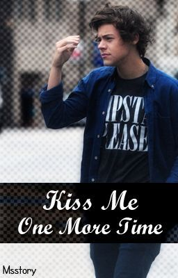 Kiss Me One More Time
