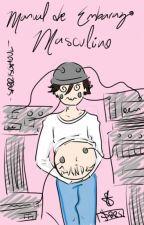 Manual de Embarazo Masculino [Frerard] by SabrisGhoul