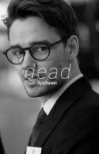 dead » ziam version by lipshawn