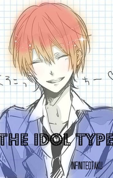 The Idol Type (OHSHC Fanfic)