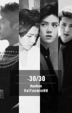 -30/30 (HunHan) by ValTaeminHH