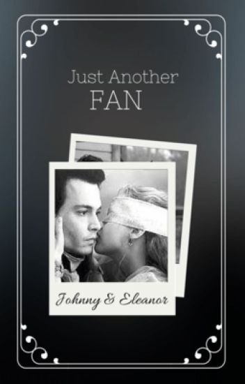 Just Another Fan (Johnny Depp fanfic)
