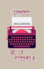 Típicos de la Escuela 🇨🇱 Chilensis  by mentallymendes