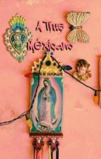 A TRUE Méxicano by BChola