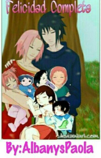 Felicidad Completa. [sasusaku] #SasuSakuIsLife
