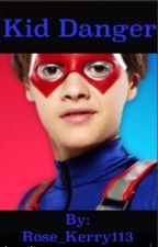 Kid danger by Rose_Kerry113