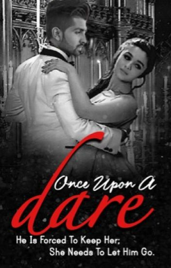 Once upon a Dare...✔️