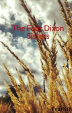 The Four Dixon Sisters by FearlessSkylar