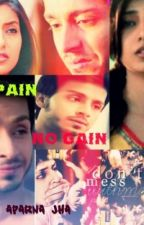 NO PAIN NO GAIN by aparna314