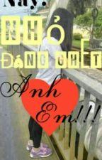 Này! Nhỏ đáng ghét! Anh yêu em!!! by haitacdethuong
