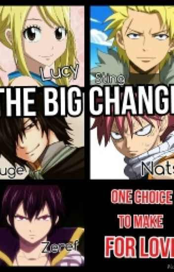 The Big Change(Fairy tail fanfic) - EXO FOREVER!!! - Wattpad