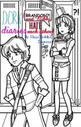 Dork Diaries (Nikki and Brandon hate each other) by MayaTeddy2