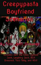 Creepypasta boyfriend scenarios (Wattys2015) by Ticci_Jeff_Drowned
