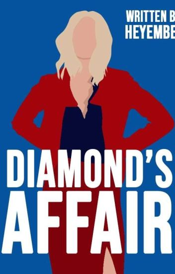 Diamond's Affair (Completed)