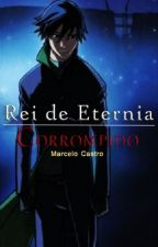 Rei de Eternia 2ª temporada: Corrompido by Marcellocas