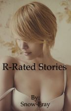Rated-R stories by Snow-Fray