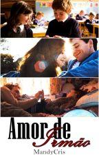 Amor de Irmão by MandyCris
