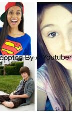 Adopted By A Youtuber by Fan_fics_for_you