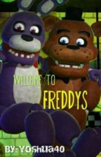 Welcome to Freddy's by Yoshua40