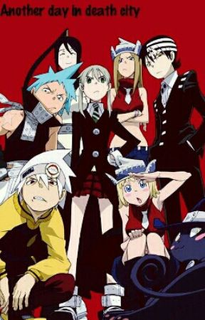 Another day in Death city.    Soul eater fanfic by Duck2222