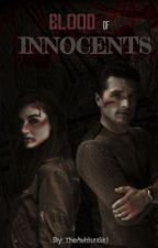 Blood Of Innocents (Peeta Y Tu) by TheAshtonGirl