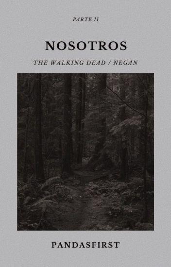 Nosotros «The Walking Dead/Negan»
