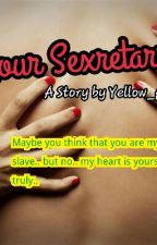 Your Sexretarry by yellow_panda77