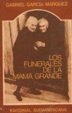 LOS FUNERALES DE MAMA  GRANDE by yiseherre