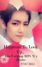 Happened To Look Up... - Kim Taehyung (BTS  V) x Reader by _milkeu_