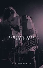Running Like Forever [Frank Iero][1] by maybememories
