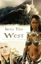 Into the West | Lotr by Skipology