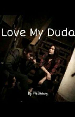 Love My Duda by Maapinks_