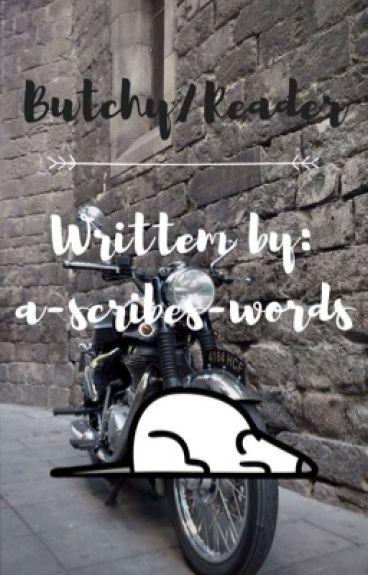 Butchy/Reader