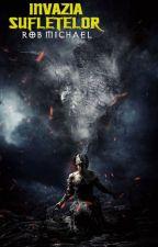 Invazia sufletelor by Robert_Udrea