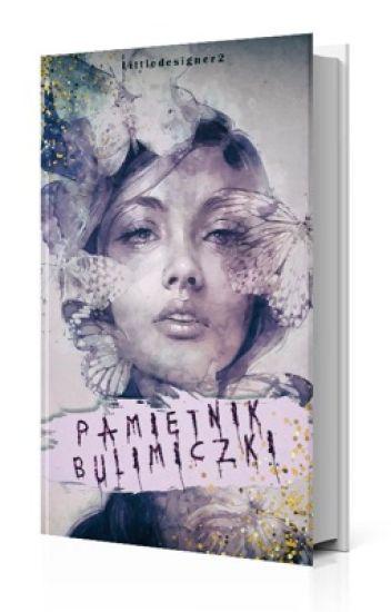 Pamiętnik Bulimiczki ✔️