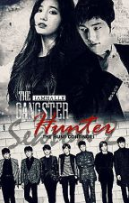 THE GANGSTER HUNTER: Season 2 (The Hunt Continues) by Iamhalle