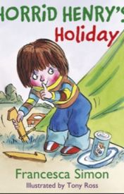 Horrid Henry's holiday by jaynab_123