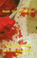 Riddle code indonesia by AdiSunandar
