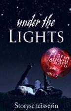 Under the Lights *ABGESCHLOSSEN*  by Storyscheisserin